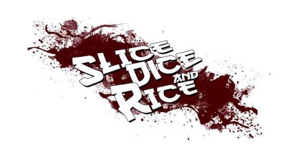 Slice, Dice &Rice